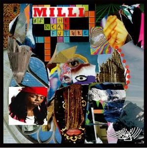 A Milli Of The Near Future Album Art